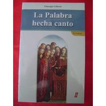 La Palabra Hecha Canto - Giuseppe Liberto ( Nuevo)