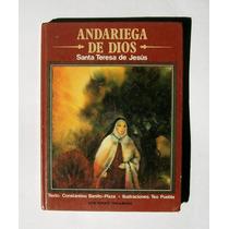 Santa Teresa De Jesus Andariega De Dios Libro Importado 1981