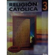 Libro Religión Católica Secundaria 3