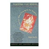 Turning The Wheel: American Women Creating, Sandy Boucher