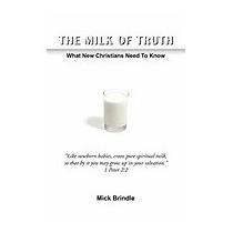 Milk Of Truth, Mick Brindle
