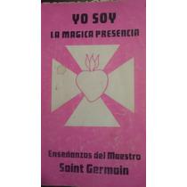 Yo Soy, La Magica Presencia, Saint Germain