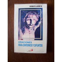 Oraciones Para Enfermos Y Difuntos-1984-heriberto Jacobo-pm0
