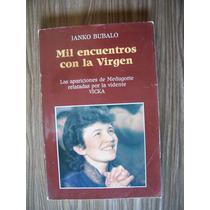 Mil Encuentros Con La Vírgen-vidente-ilust-janko Bubalo-pm0