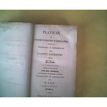 Cochin. Pláticas O Instrucciones Sbroraciónes1827