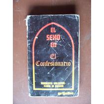 El Sexo En El Confesionario-aut-norberto C.di Meglio-mn4