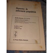 Libro Elementos De Enfermeria Psiquiatrica, Dorothy Mereness