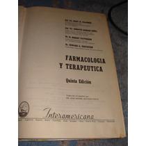 Libro Farmacologia Y Terapeutica, Año 1977