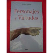 Personajes Y Virtudes - Pedro Estaún (nuevo)