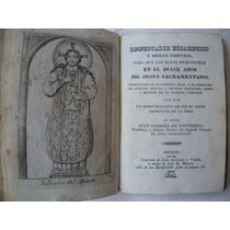Despertador Eucarístico Y Dulce Convite 1841.