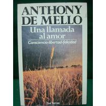 Anthony De Mello, Una Llamada De Amor.
