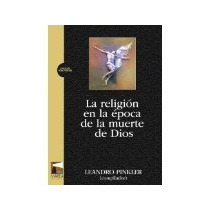 Libro La Religion En La Epoca De La Muerte De Dios *cj