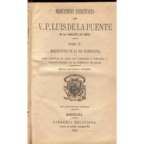 De La Puente. Meditaciones Espirituales De La Puente. 1884.
