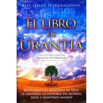 Libro De Urantia - Urantia Foundation ( Pasta Dura )