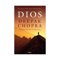 Dios Una Historia De Revelaciones Deepak Chopra