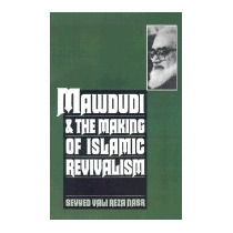 Mawdudi And The Making Of Islamic, Seyyed Vali Reza Nasr