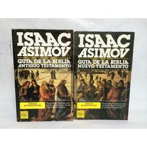 Guia De La Biblia Nuevo Y Antiguo Testamento Asimov Isaac