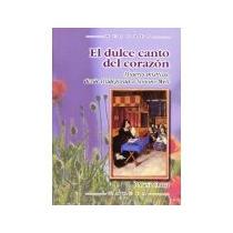 El Dulce Canto Del Corazon Mujeres Misticas Desde Hildegarda