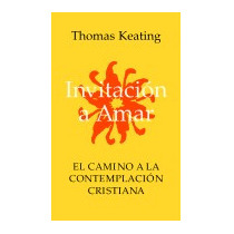 Invitacion A Amar, Thomas Keating