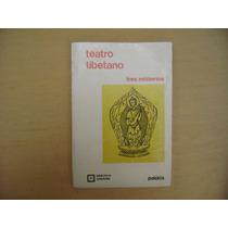 Teatro Tibetano, Tres Misterios, Paidós, Argentina, 1979,