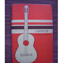 Cánticos De Gracias Alabanza-ilus-letra-música-catholic Pres