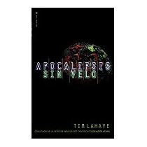Apocalipsis Sin Velo = Revelation Unveiled, Tim Lahaye