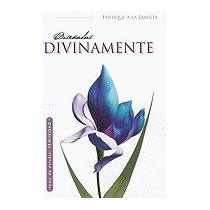 Disenadas Divinamente = Divinely, Maria Fabbri Rojas