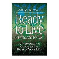Ready To Live, Prepared To Die, Amy Harwell