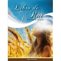 Libro De Rut De La Tragedia A La Gloria/angela Kellenberger