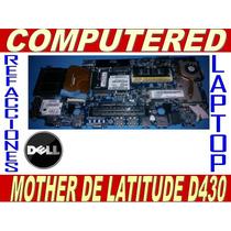 Mother De Laptop D430 Usada Y Variedad De Refacciones Dell