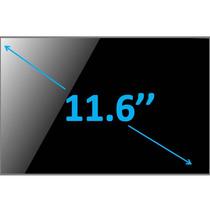 Pantalla 11.6 ¨ Slim N116bge-l42 Sony Samsung Hp Asus Dell