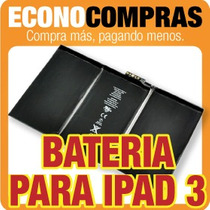 Bateria Para Ipad 3 100% Nueva!! Reemplazala