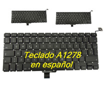 Teclado Macbook Pro13 A1278 Español C/instalacion Mac Apple