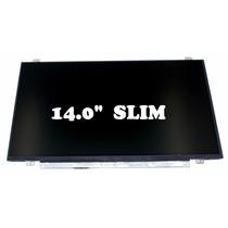 Display 14.0 Slim N140bge-l43,hp,vaio,dell,acer,gatawey.