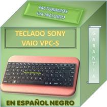 Teclado Laptop Sony Vaio Vpc-s P/n 148778761 Español Negro
