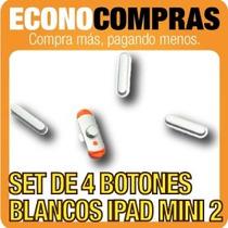 Set De Botones Laterales Para Ipad Mini 2 Blancos 100% Nuevo