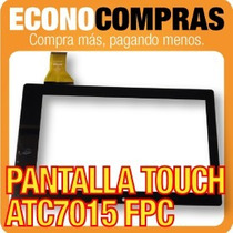 Touch Tablet China 7 Universal Flex Atc7015-fpc 100% Nuevo!