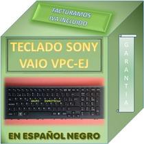 Teclado Laptop Sony Vaio Vpc Ej P/n 148793151 Español Negro