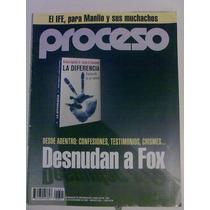 Revista Proceso. Desnudan A Fox. Idd