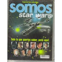Revista Especial D´coleccion Somos Star Wars $150.00