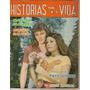 Fotonovela Historias De La Vida: Maritza Olivarez Y Moises G