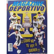 Magazine Deportivo, Pumas Bi-camepon 2004, El Tota Carbajal