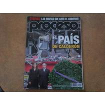 Revista Proceso 1817, El País De Calderón. Agosto 2011