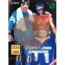Revista De Lucha Libre,lizmark,atlantis.unica En El Mercado!