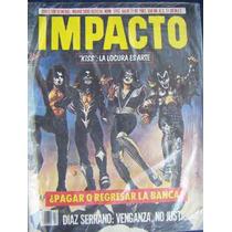 Revista, Impacto, Kiss La Locura Es Arte