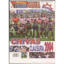 Revista Póster Gigante Fútbol Chivas Guadalajara Del 2004