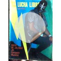 Revista De Lucha Libre,rayo De Jalisco Jr.!!1985!!