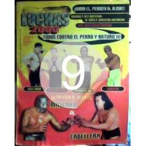 Revista Luchas 2000 # 9,hijo Del Santo,perro Aguayo Unica!!