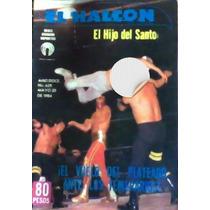Revista El Halcon, Lucha Libre,hijo Del Santo,solar,!!1984.