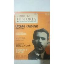 Revista Todo Es Historia Lázaro Cárdenas Hombre Sin Mito